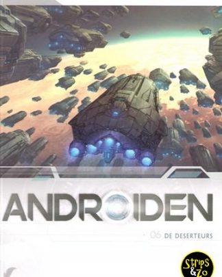 androiden 6 De deserteurs