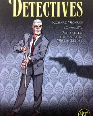 Detectives 2 - Richard Monroe - Who Killed the Fantastic Mister Leeds?