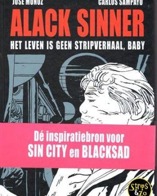 Alack Sinner - Bundeling 1 - Het leven is geen stripverhaal, baby