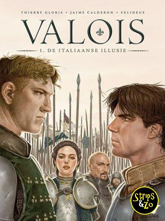 Valois 1 – De Italiaanse illusie