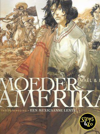 Moeder Amerika 2 – Een Mexicaanse lente