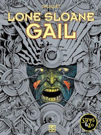 Lone Sloane 3 – Gail