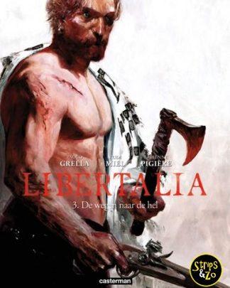 Libertalia 3 - De wegen naar de hel