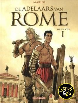 Adelaars van Rome 1 - Eerste boek