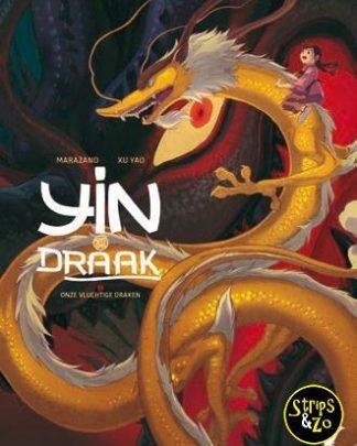 Yin en de draak 3 - Onze vluchtige draken