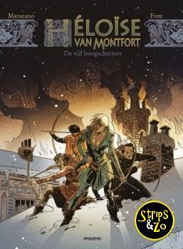 Héloïse van Montfort 1 - De vijf boogschutters