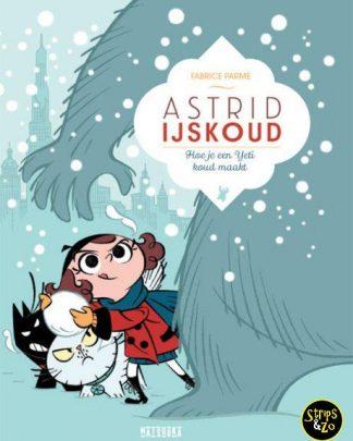 Astrid IJskoud 5 - Hoe je een yeti koud maakt