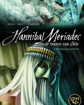 Hannibal Meriadec en de tranen van odin 2 Het manuscript van Karlsen