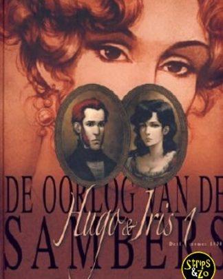 Oorlog van de Sambers 1 Hugo Iris 1 Zomer 1830 De bruiloft van Hugo