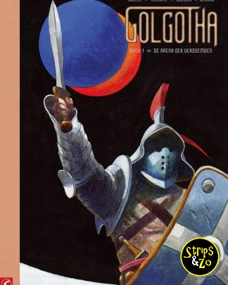 Golgotha Collectors Edition 1 De arena der verdoemden