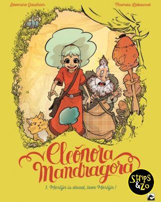 Eleonora Mandragora 1 Merlijn is dood leve Merlijn