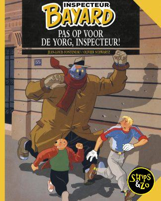 Inspecteur Bayard 4 Pas op voor de Yorg Inspecteur